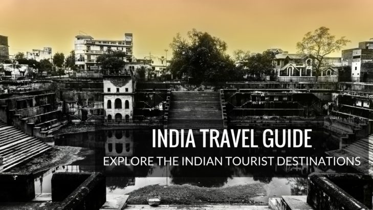 Tourism in India - Best places to visit in India