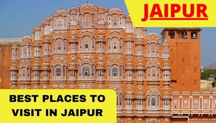 Best Places To Visit in Jaipur - Pink City Tour